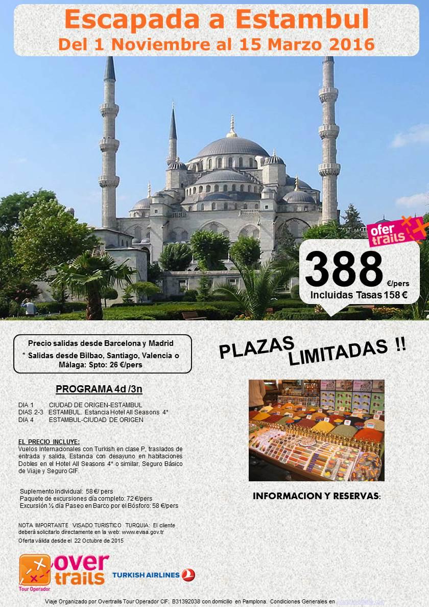 ESCAPADA A ESTAMBUL Del 1 de Noviembre al 15 de Marzo 2016